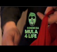 Sonne Ra - Mula 4 Life (Video-Snippet)