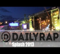 Splash! Festival 2013 - Daily Rap Short Report
