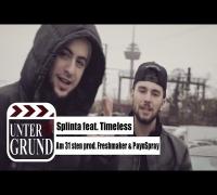 Splinta feat. Timeless - Am 31sten prod. Freshmaker & PaynSpray (OFFICIAL HD VERSION)