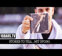 Stories To Tell | mit UFO361 (16BARS.TV)