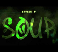 Styles P - Sour ft. Jadakiss & Rocko (Official Trailer)