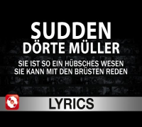 SUDDEN - DÖRTE MÜLLER - AGGROTV LYRICS KARAOKE (OFFICIAL VERSION)