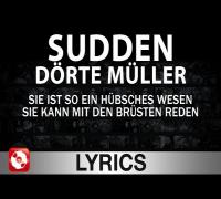 SUDDEN - DÖRTE MÜLLER - AGGROTV LYRICS KARAOKE (OFFICIAL VERSION)