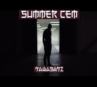 Summer Cem ►  KAWASAKI ◄ [ official Video ] prod. by Joshimixu & Abaz
