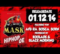Sunny Bizness ft. Bosca, Born & Bagdad - A.M.L. - M.A.S.K. EP