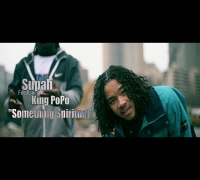 Supah f/ King PoPo - Something Spiritual (Official Video) Shot By @AZaeProduction