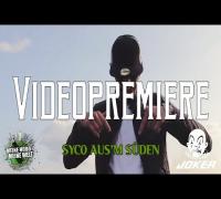 Syco Aus'm Süden - C´est la vie (MHMW Videopremier