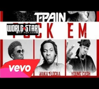 T Pain - Fuck Em (feat Rich Homie Quan, Waka Flocka & Young Cash) [Official Audio]