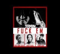 T Pain   Fuck Em ft  Rich Homie Quan, Waka Flocka & Young Cash