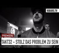 Takt32 - Stolz das Problem zu sein // prod. by Jumpa (16BARS.TV PREMIERE)
