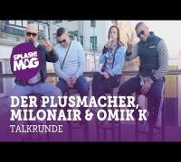 Talkrunde: Der Plusmacher, Milonair und Omik K über deutschen Straßenrap (splash! Mag TV)