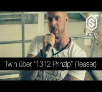 """Teaser: Twin über """"1312 Prinzip"""" bei Spit-TV.de im Interview"""