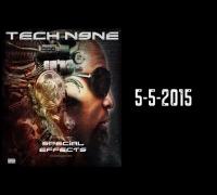 Tech N9ne - Special Effects   5.5.2015