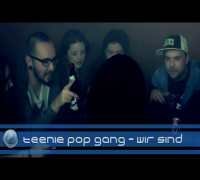 Teenie Pop Gang - Wir sind (rappers.in-Exclusive)