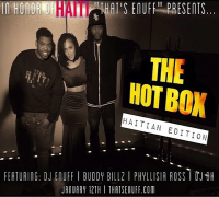 The Hot Box: 'Ayiti Cheri' 5 Years Later Haiti Is Still In Our Hearts!