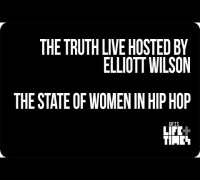 The State of Women In Hip Hop - THE TRUTH LIVE With Elliott Wilson