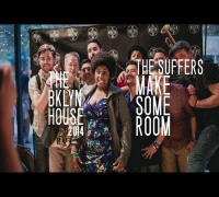 The Suffers - Make Some Room (Live from The BKLYN House)