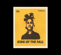 The Weeknd & Ty Dolla Sign - King of The Fall ft. Belly