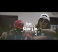Tone! f/ Shawty Lo - Live No Mo (Official Video) Shot By @AZaeProduction