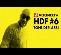 TONI DER ASSI HALT DIE FRESSE 06 NR 324 (OFFICIAL HD VERSION AGGROTV)