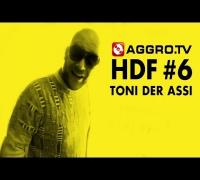 TONI DER ASSI HALT DIE FRESSE 06 NR 324 (OFFICIAL HD VERSION AGGROTV)