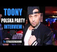 TOONY Interview auf Polska Party: King Of Hate, Club Shows, Kay One, Bushido, OJ Kingpin, MMA, Beef