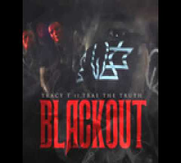 Tracy T ft Trae Tha Truth -  Blackout
