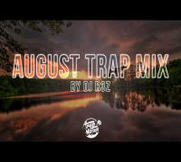 Trap Music Mix 2014 - August Mix by DJ R3Z