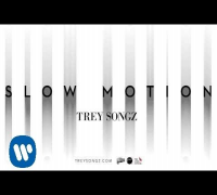 Trey Songz - Slow Motion [Official Audio]