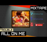 Trouble Ft. DuckTape & Black Dave - The Roc [All On Me Mixtape]