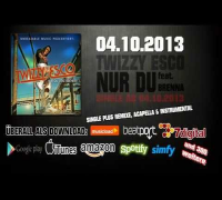 Twizzy Esco feat. Brenna - Nur Du [Official Trailer TV Strassensound] 2014