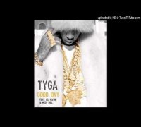Tyga Good Day Ft Lil Wayne & Meek Mill
