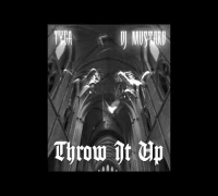 Tyga - Throw It Up (Prod. DJ Mustard)