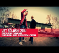 VBT splash! 14 - Rote Bande 4tel Finale vs Royalfam (prod. by Ification & Creepa)