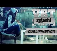 VBT Splash!-Edition 2014: JanniX & Vitality (Vorauswahl)