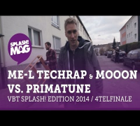 VBT splash! Edition 2014 - ME-L Techrap & MoooN vs. Primatune (Viertelfinale Hinrunde)