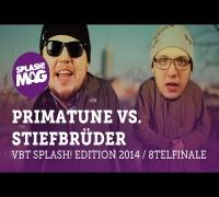 VBT splash! Edition 2014 - Primatune vs Stiefbrüder (Achtelfinale)