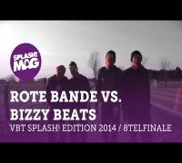 VBT splash! Edition 2014 - Rote Bande vs Bizzy Beats (Achtelfinale)