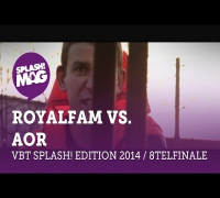 VBT splash! Edition 2014 - Royalfam vs AOR (Achtelfinale)