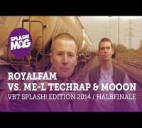 VBT splash! Edition 2014 - ROYALFAM vs. ME-L Techrap & MoooN (Halbfinale Hinrunde)
