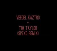Veedel Kaztro - Tim Taylor (Spexo Remix)