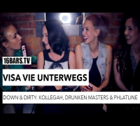 Visa Vie unterwegs: Down & Dirty - Kollegah, Drunken Masters & Phlatline (16BARS.TV)