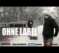 Vit-Armin B - Ohne Label (Dufte Typen Remix)