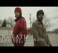 Wheatie f/ The Boy Illinois - No Effort | Shot by @DGainzBeats
