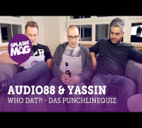 WHO DAT?! – Audio88 & Yassin im Punchline-Quiz (splash! Mag TV)