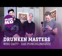 WHO DAT?! – Drunken Masters im Punchline-Quiz (splash! Mag TV)