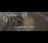 Will Mass f/ NewAra & JoBro - One Day (Official Video) Shot By @AZaeProduction