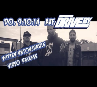 WITTEN UNTOUCHABLE (DRIVE BY TEASER No. 13)