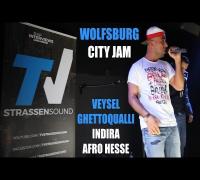 Wolfsburg Jam: Veysel, Ghettoqualli, Indira, Afro Hesse, Aseef, Arabische Bestie, niZZa, Micknass