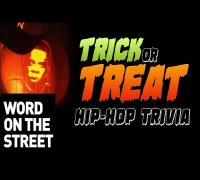 Word On The Street: Halloween Edition (Hip-Hop Trivia)